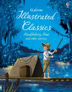 ILLUSTRATED CLASSICS HUCKLEBERRY FINN & OTHER STORIES Hardcover  by VARIOUS