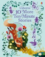 10 MORE TEN MINUTE STORIES Hardcover  by VARIOUS