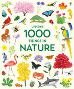 1000 PICTURES/1000 THINGS IN NATURE Hardcover  by HANNAH WATSON