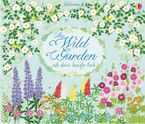 WILD GARDEN Hardcover  by Felicity Brooks