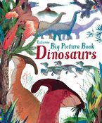 Big Picture Book of Dinosaurs - Laura Cowan