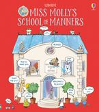 Miss Molly's School Of Manners Paperback  by James Maclaine