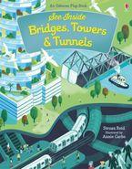 See Inside Bridges, Towers and Tunnels Paperback  by Struan Reid