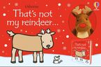 THAT'S NOT MY REINDEER BOOK AND TOY Hardcover  by Fiona Watt