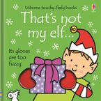 THAT'S NOT MY…/THAT'S NOT MY ELF Paperback  by Fiona Watt