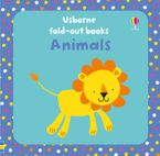 FOLD OUT ANIMALS BB Hardcover  by Fiona Watt