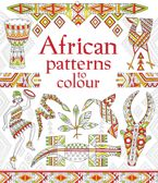 AFRICAN PATTERNS TO COLOUR Paperback  by Struan Reid