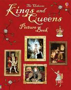 KINGS AND QUEENS PICTURE BOOK Hardcover  by Sarah Courtauld