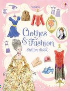 CLOTHES AND FASHION PICTURE BOOK Hardcover  by RUTH BROCKLEHURST