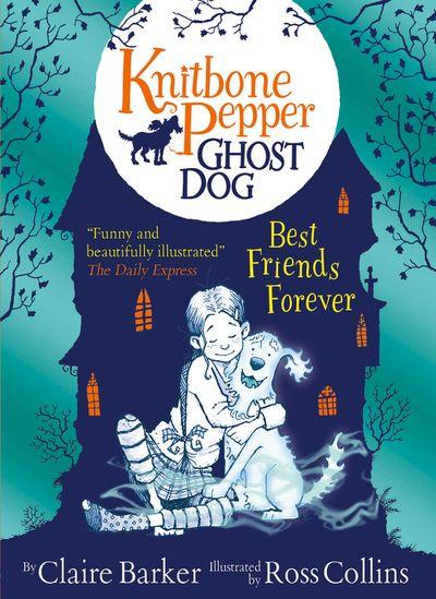 Knitbone Pepper (1): Ghost Dog