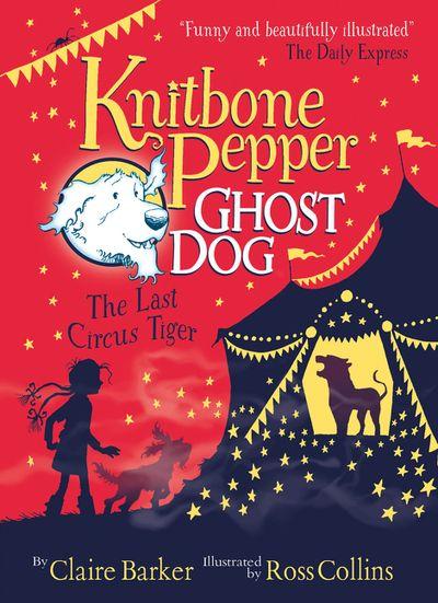 Knitbone Pepper (2): The Last Circus Tiger