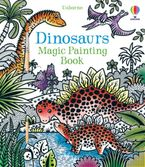 MAGIC PAINTING DINOSAURS Paperback  by Lucy Bowman