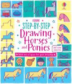 Step-By-Step Drawing Horses and Ponies Paperback  by Fiona Watt