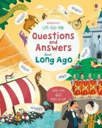 Lift-the-Flap Questions And Answers About Long Ago Hardcover  by Katie Daynes