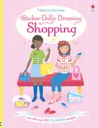 Sticker Dolly Dressing Shopping Paperback  by Fiona Watt