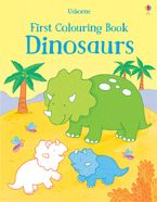First Colouring Book Dinosaurs - Sam Taplin