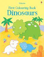 First Colouring Book Dinosaurs - Sam Taplin