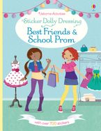 Fiona Watt - Sticker Dolly Dressing Best Friends & School Prom