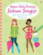 Sticker Dolly Dressing Fashion Designer Sprng And Summer Collection Paperback  by Fiona Watt