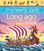 My Very First Long Ago Book Paperback  by Matthew Oldham