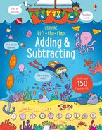 Lift-the-Flap Adding And Subtracting Hardcover  by ROSIES HORE