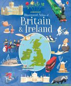Usborne Illustrated Atlas of Britain and Ireland Hardcover  by MEGAN CULLIS