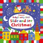 Baby's Very First Slide And See Christmas - Fiona Watt