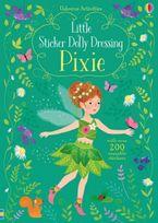 Little Sticker Dolly Dressing Pixies - Fiona Watt