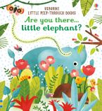 Little Peep-Through: Are you there Elephant? - Sam Taplin