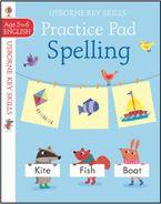 Spelling Practice Pad 5-6 Paperback  by Kirsteen Robson