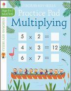 Multiplying Practice Pad 6-7 Paperback  by Simon Tudhope
