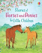 Stories of Horses and Ponies For Little Children Hardcover  by Rosie Dickens