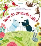 How Do Animals Talk? Paperback  by Katie Daynes