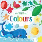 Fold-Out Books Colours - Fiona Watt