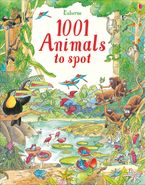 1001 Animals to Spot Hardcover  by RUTH BROCKLEHURST