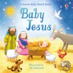 Baby Jesus Board Book - Lesley Sims