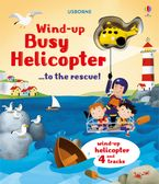 Wind-Up Busy Helicopter To The Rescue Paperback  by Fiona Watt