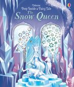 Peep Inside A Fairy Tale Snow Queen Paperback  by Anna Milbourne