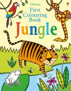 First Colouring Book Jungle Paperback  by Alice Primmer
