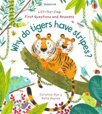 lift-the-flap-first-questions-and-answers-why-do-tigers-have-stripes