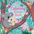 Calming Music Book Hardcover  by SAM TAPLIN