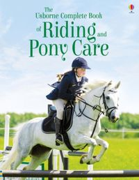 the-complete-book-of-riding-and-pony-care
