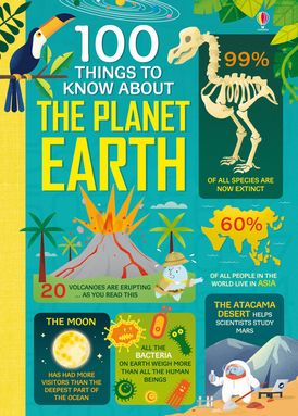 100 Things to Know About the Planet Earth