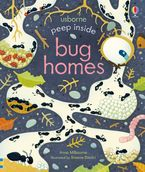 Peep Inside Bug Homes Paperback  by Anna Milbourne