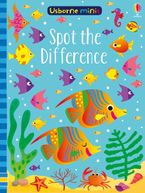 Usborne Minis: Spot the Difference Paperback  by Sam Smith