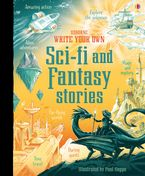 Write Your Own Sci Fi and Fantasy Stories Hardcover  by Andy Prentice