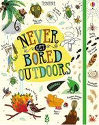 Never Get Bored Outdoors Hardcover  by James Maclaine
