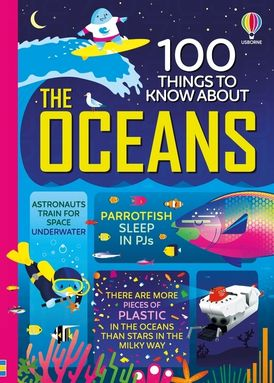 100 Things To Know About Oceans