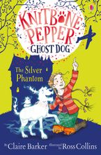 Knitbone Pepper Ghost Dog: The Silver Phantom