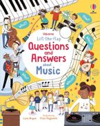 Lift-The-Flap Questions And Answers About Music Hardcover  by Lara Bryan